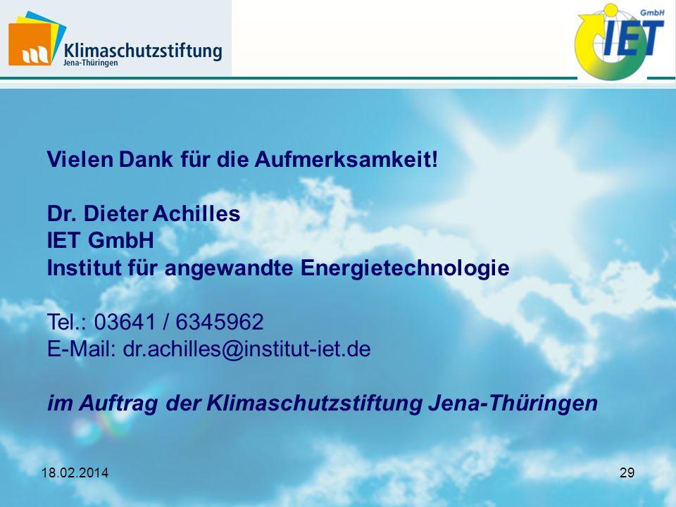 Vielen Dank für die Aufmerksamkeit! Dr. Dieter Achilles IET GmbH