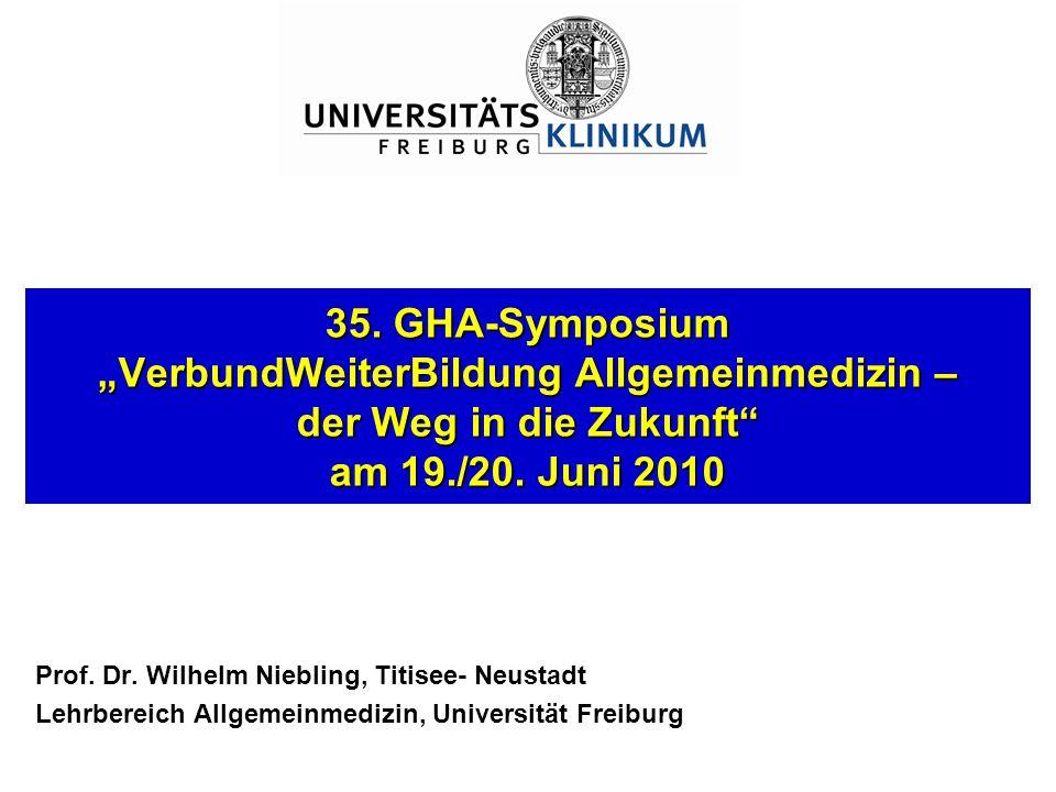 """35. GHA-Symposium """"VerbundWeiterBildung Allgemeinmedizin – der Weg in die Zukunft am 19./20. Juni 2010"""