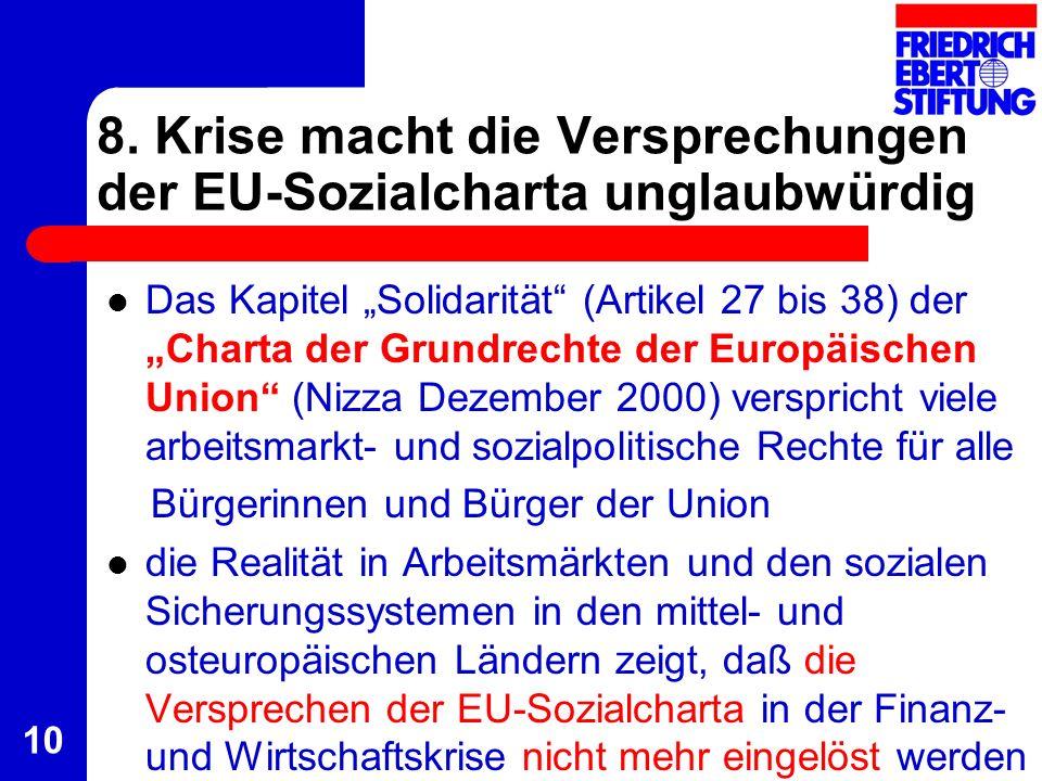 8. Krise macht die Versprechungen der EU-Sozialcharta unglaubwürdig