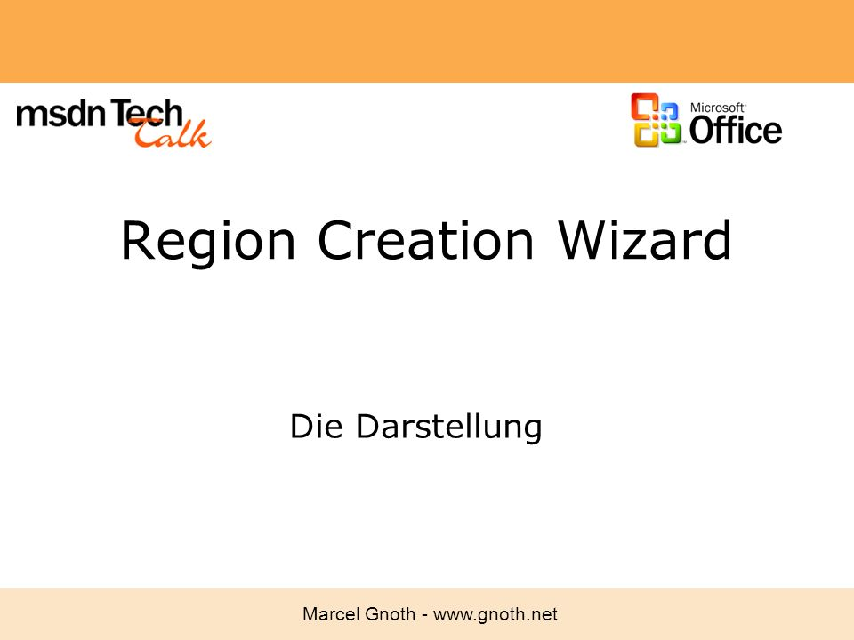 Region Creation Wizard