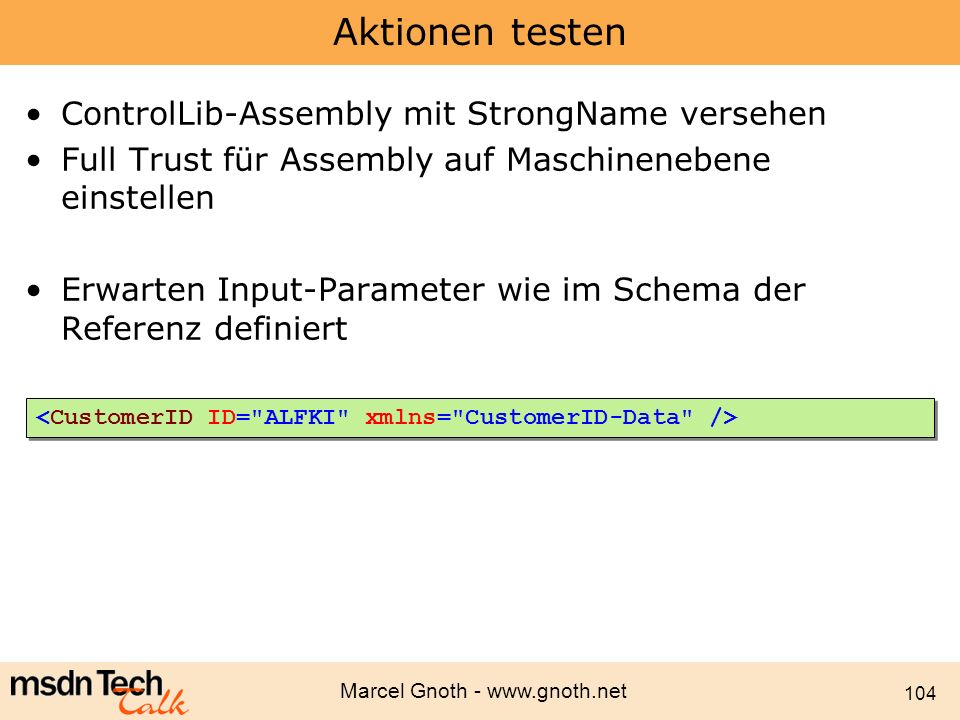 Aktionen testen ControlLib-Assembly mit StrongName versehen