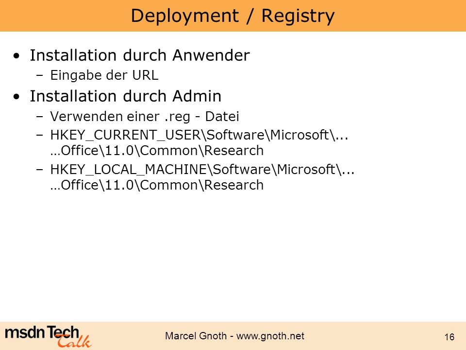 Deployment / Registry Installation durch Anwender