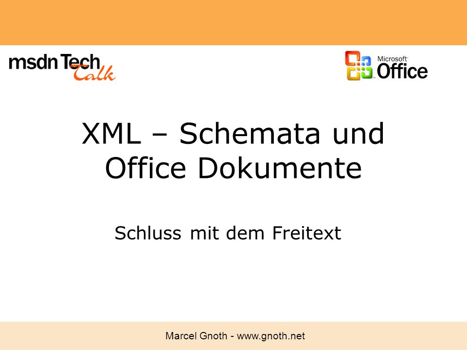 XML – Schemata und Office Dokumente