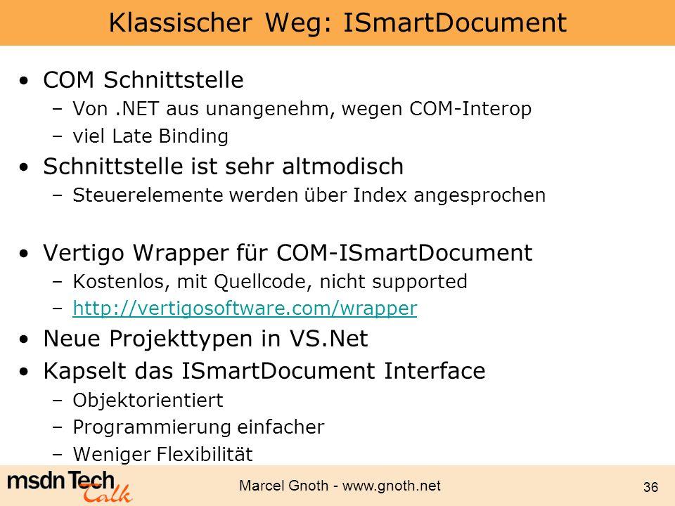 Klassischer Weg: ISmartDocument