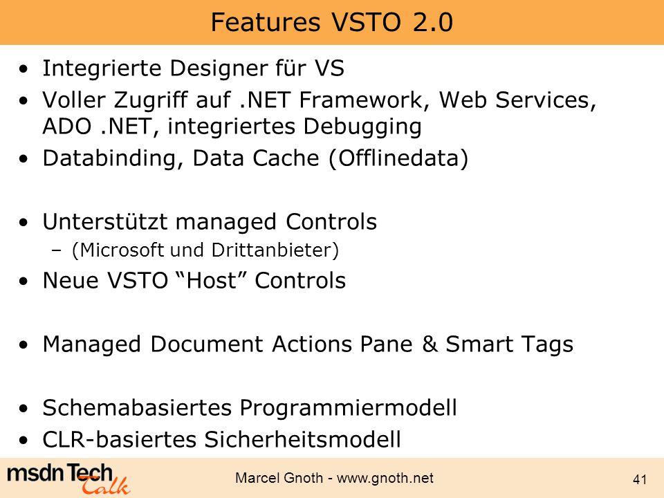 Features VSTO 2.0 Integrierte Designer für VS