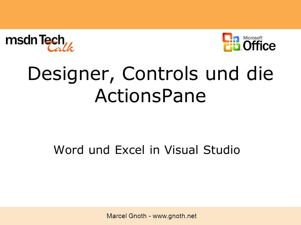 Designer, Controls und die ActionsPane