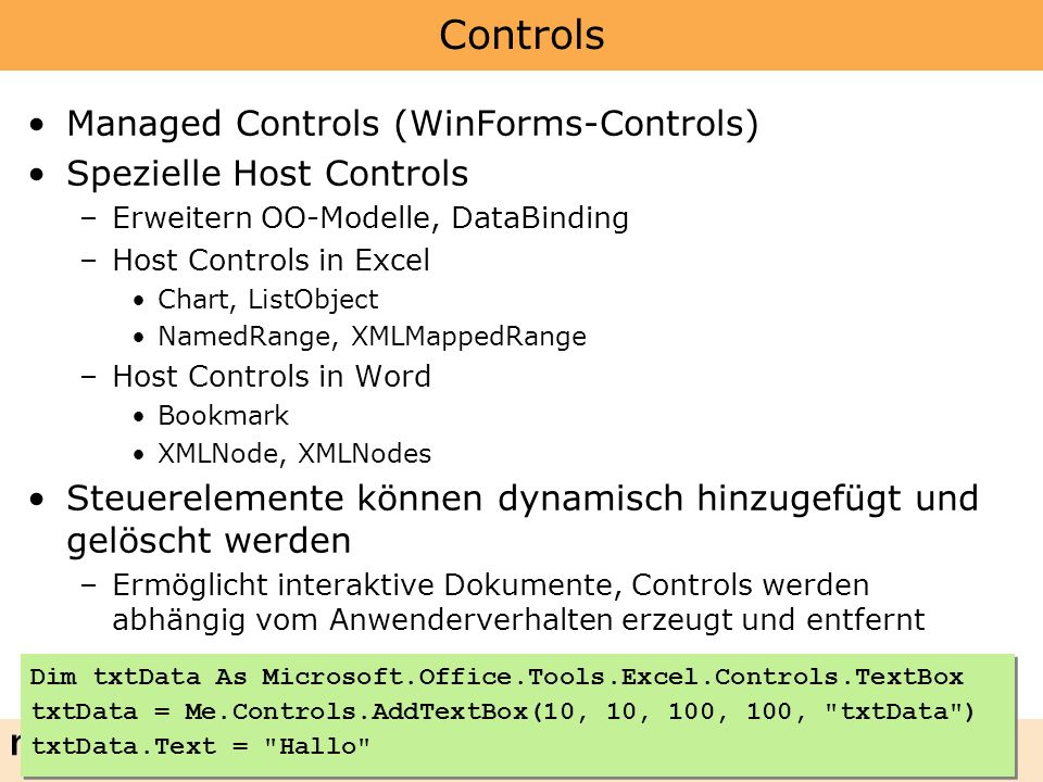 Controls Managed Controls (WinForms-Controls) Spezielle Host Controls