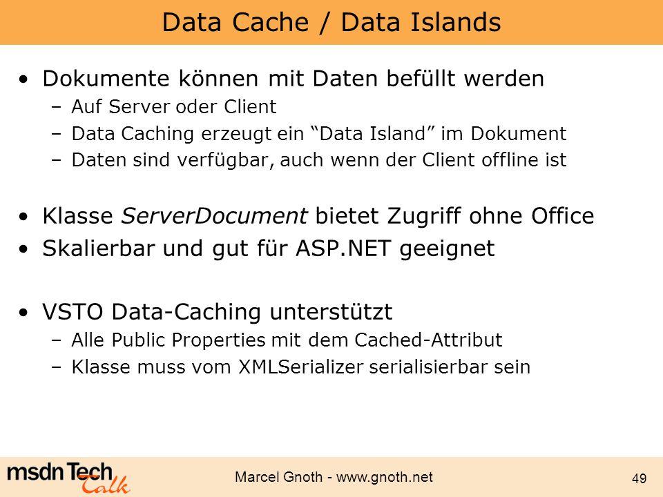 Data Cache / Data Islands