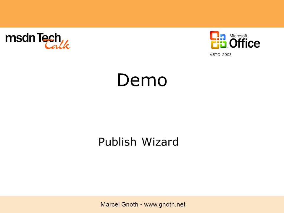 VSTO 2003 Demo Publish Wizard