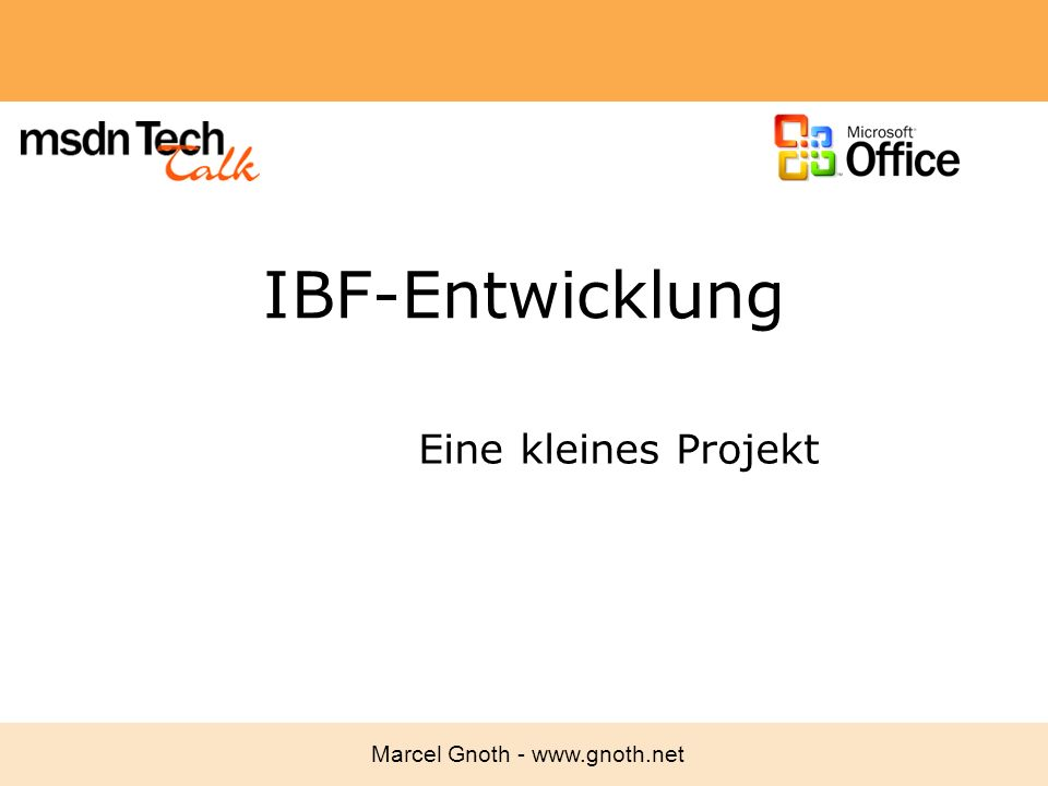 IBF-Entwicklung Eine kleines Projekt