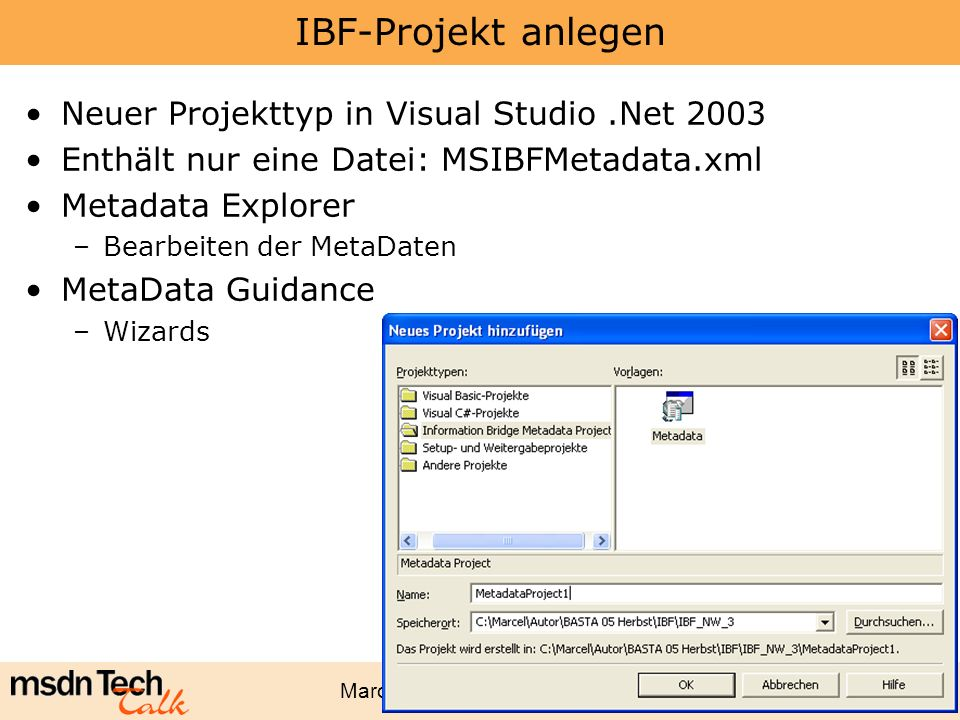 IBF-Projekt anlegen Neuer Projekttyp in Visual Studio .Net 2003