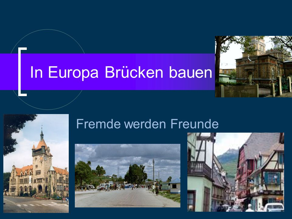 In Europa Brücken bauen