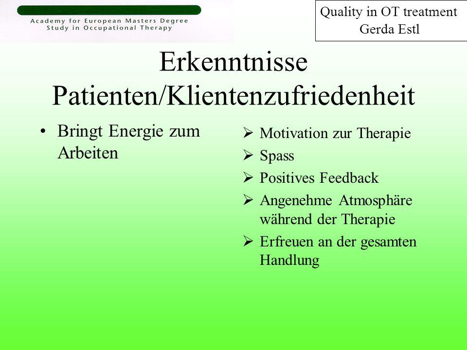 Erkenntnisse Patienten/Klientenzufriedenheit