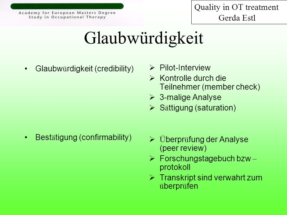 Glaubwürdigkeit Quality in OT treatment Gerda Estl