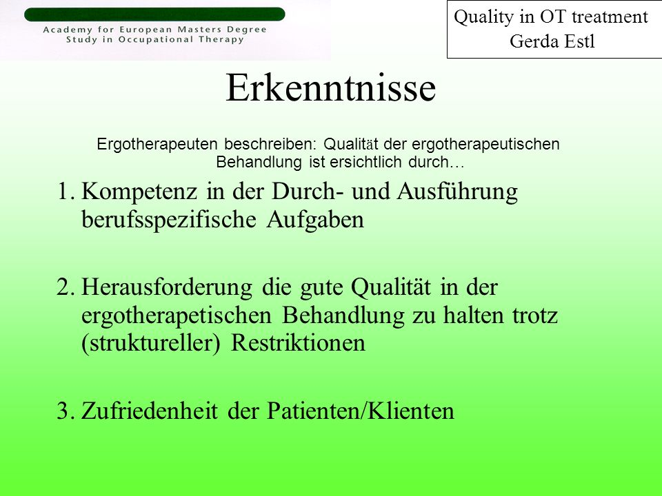 Quality in OT treatment