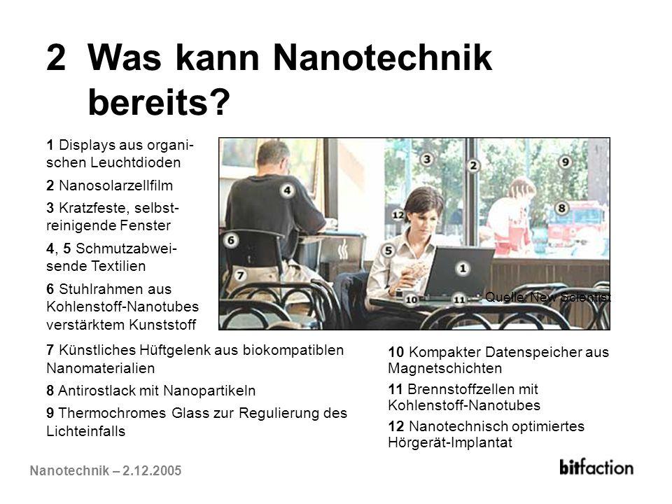 2 Was kann Nanotechnik bereits