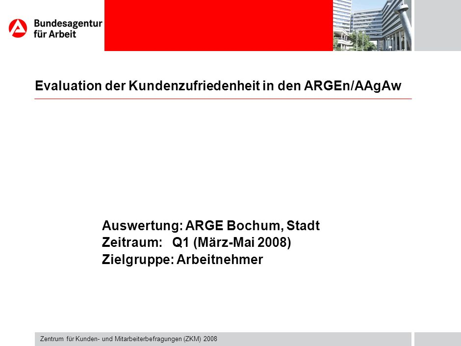 Evaluation der Kundenzufriedenheit in den ARGEn/AAgAw