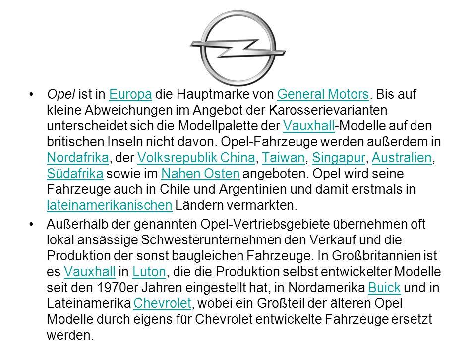 Opel ist in Europa die Hauptmarke von General Motors