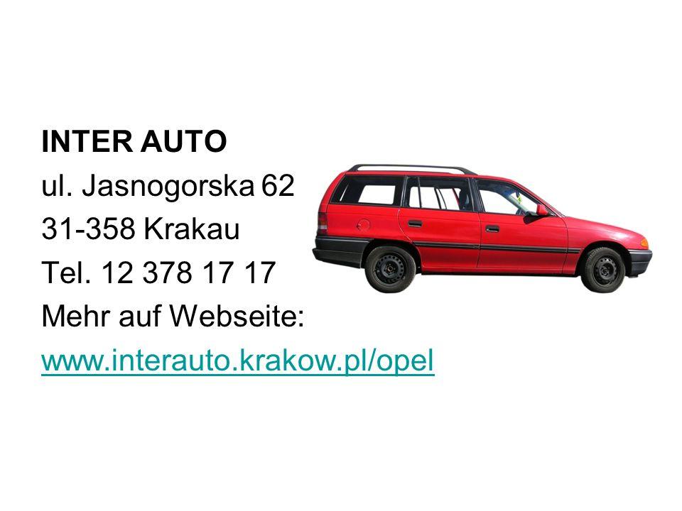 INTER AUTO ul. Jasnogorska 62. 31-358 Krakau. Tel.