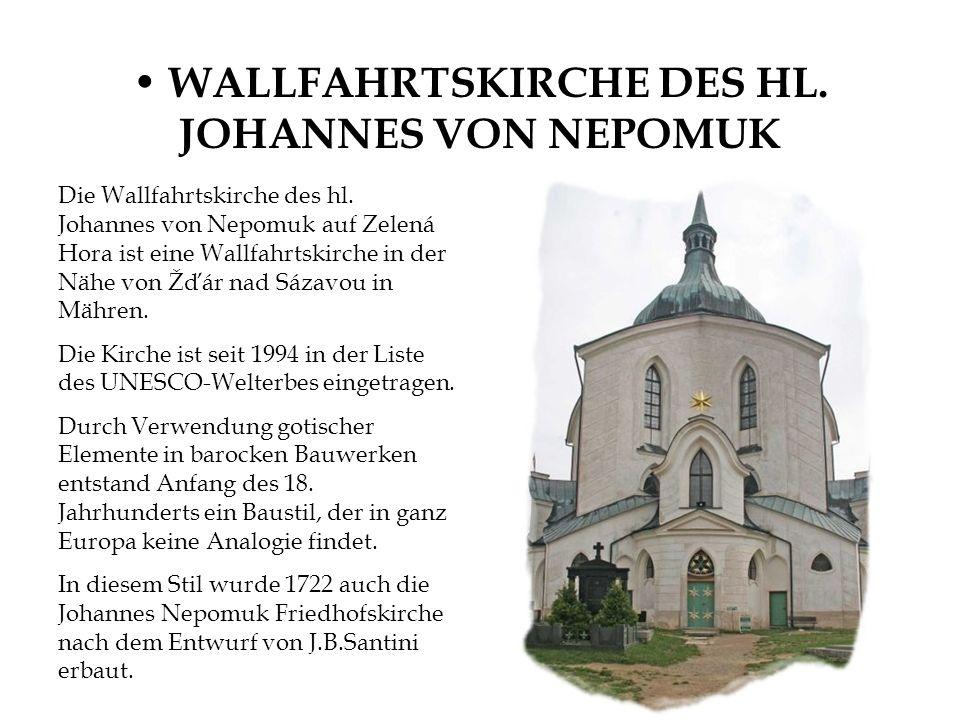 WALLFAHRTSKIRCHE DES HL. JOHANNES VON NEPOMUK