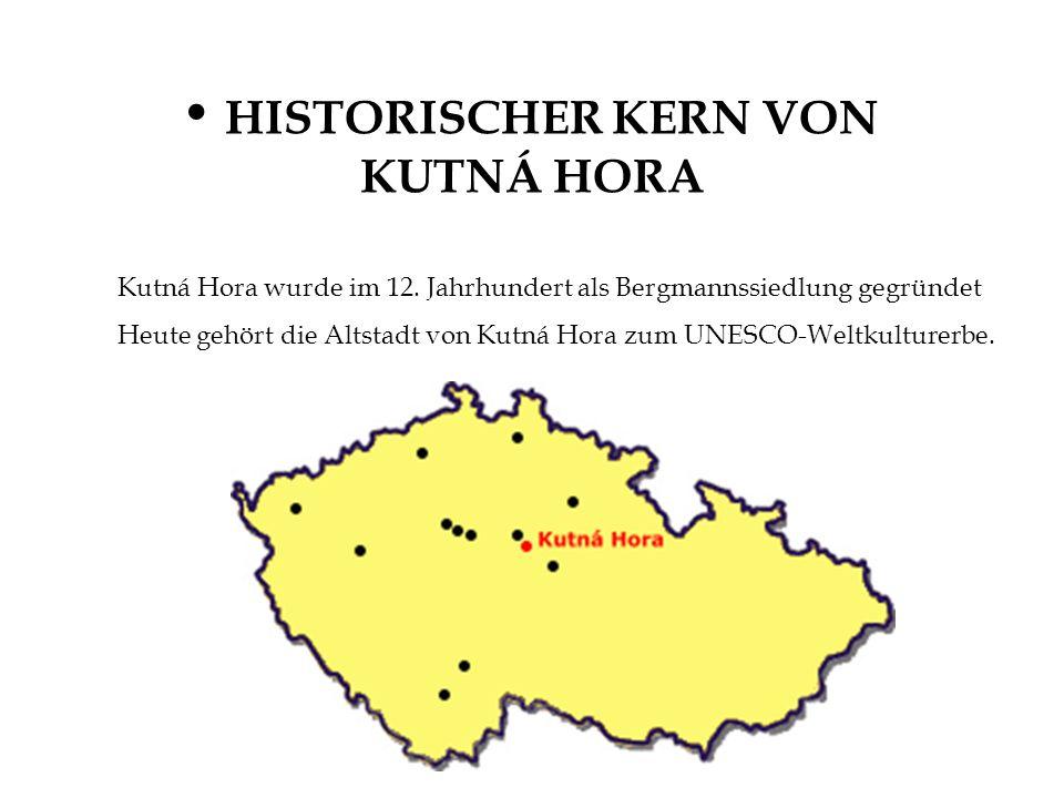 HISTORISCHER KERN VON KUTNÁ HORA