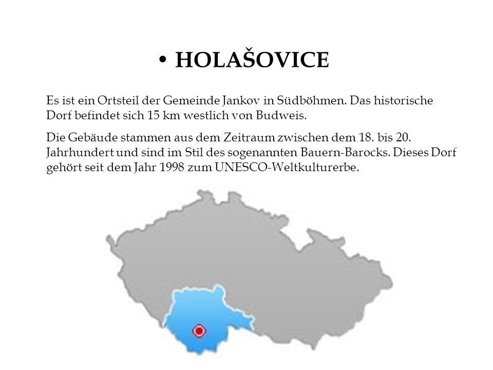HOLAŠOVICE Es ist ein Ortsteil der Gemeinde Jankov in Südböhmen. Das historische Dorf befindet sich 15 km westlich von Budweis.