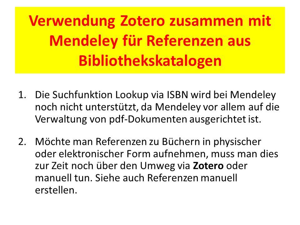 Verwendung Zotero zusammen mit Mendeley für Referenzen aus Bibliothekskatalogen