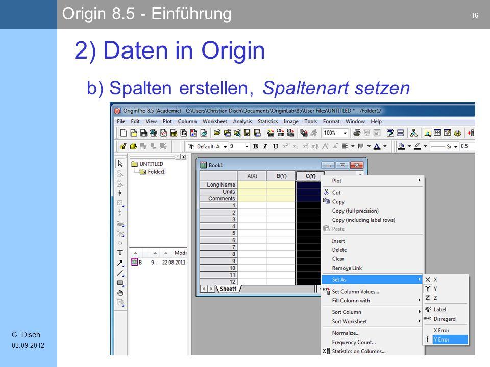 2) Daten in Origin b) Spalten erstellen, Spaltenart setzen