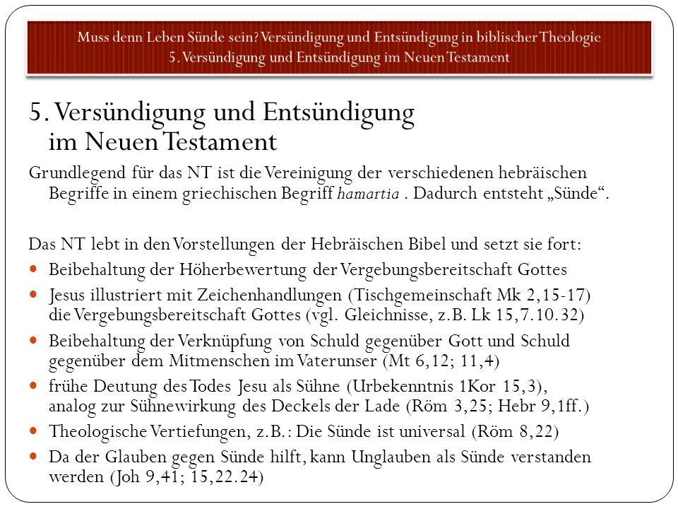 5. Versündigung und Entsündigung im Neuen Testament