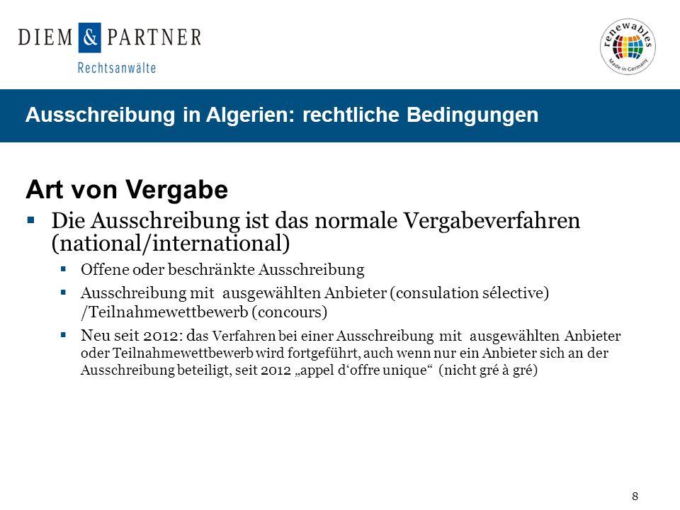 Art von Vergabe Die Ausschreibung ist das normale Vergabeverfahren (national/international) Offene oder beschränkte Ausschreibung.