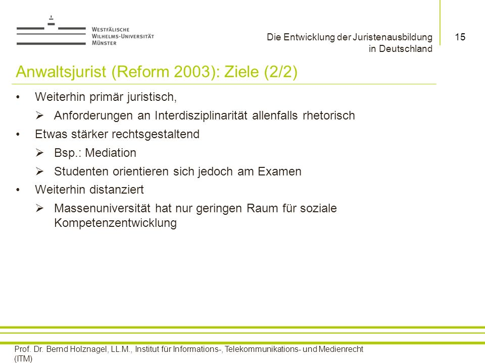 Anwaltsjurist (Reform 2003): Ziele (2/2)