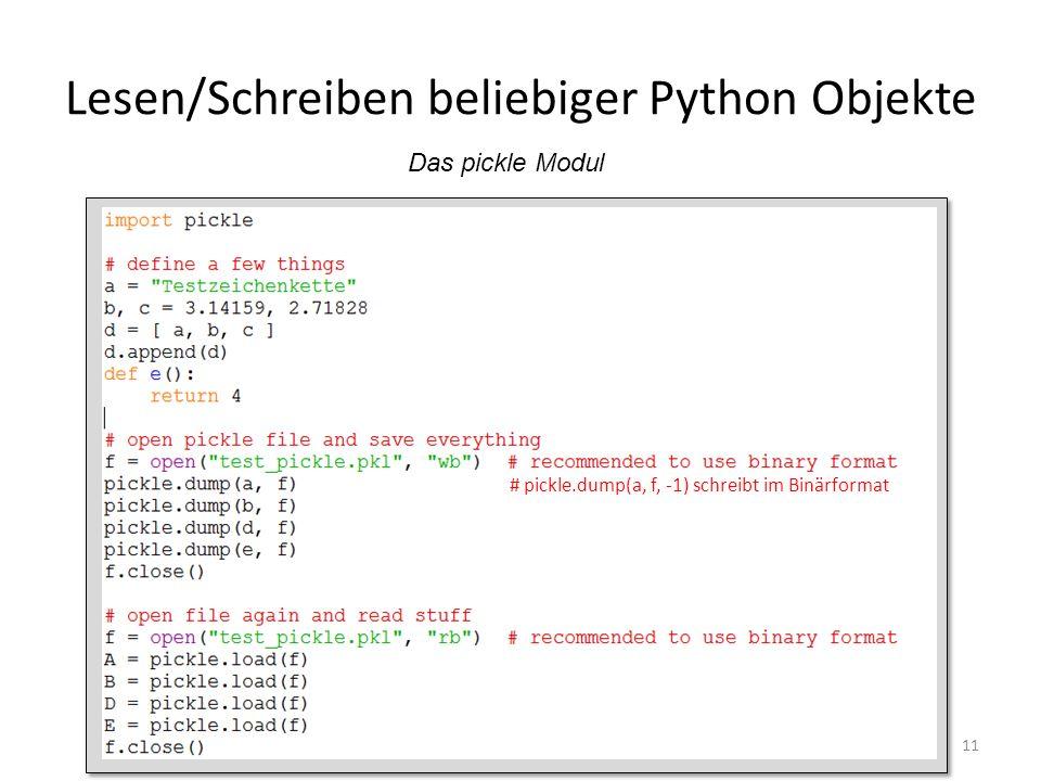 Lesen/Schreiben beliebiger Python Objekte