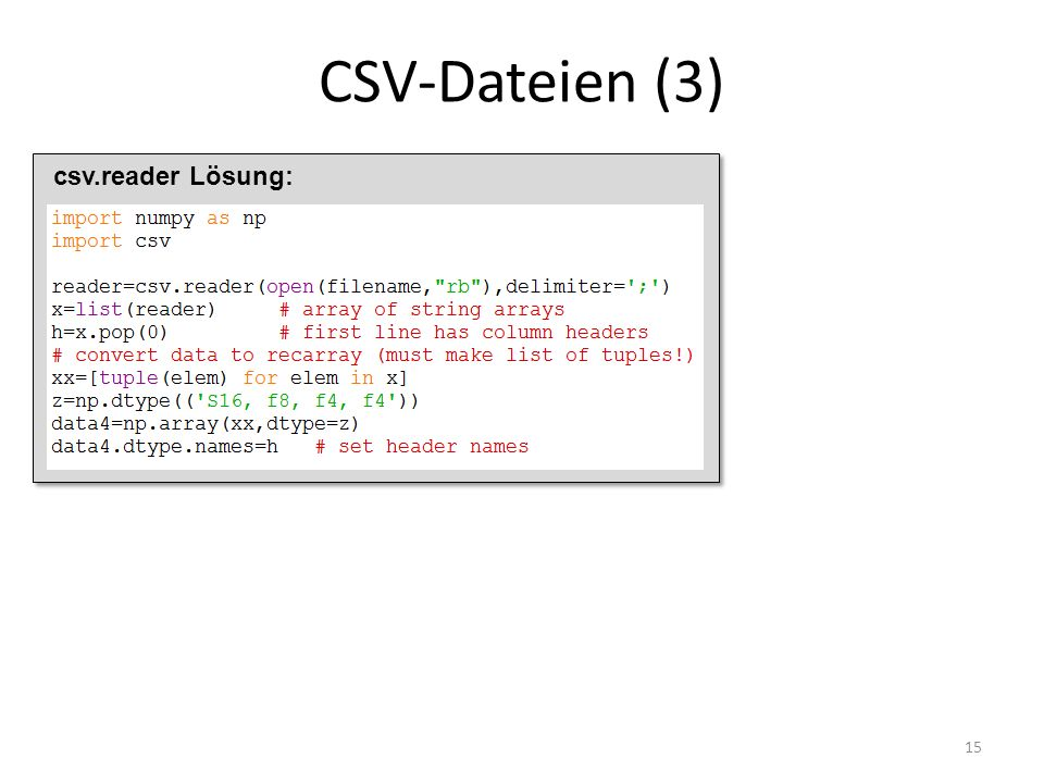 CSV-Dateien (3) csv.reader Lösung: