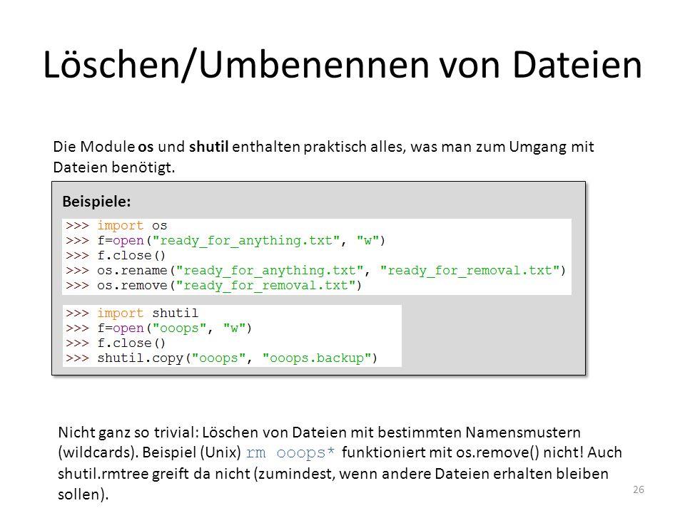 Löschen/Umbenennen von Dateien