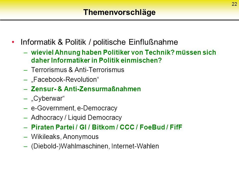 Informatik & Politik / politische Einflußnahme