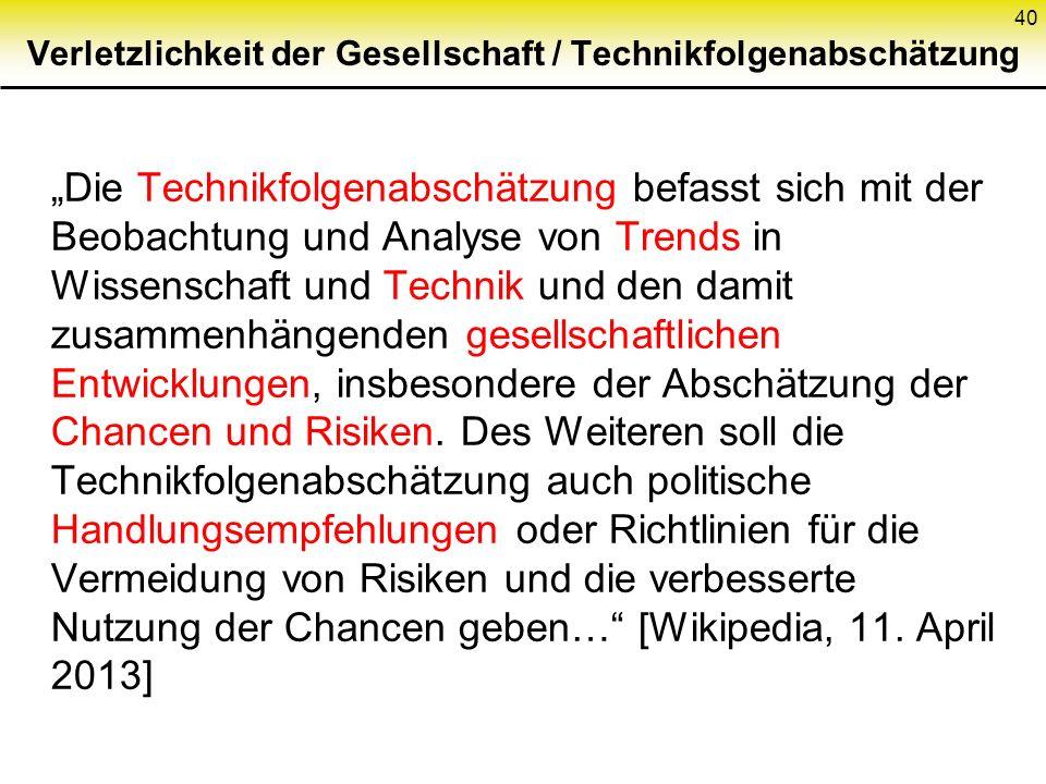 Verletzlichkeit der Gesellschaft / Technikfolgenabschätzung