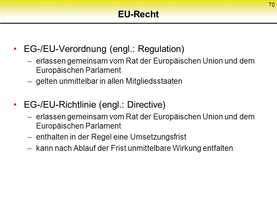 EG-/EU-Verordnung (engl.: Regulation)