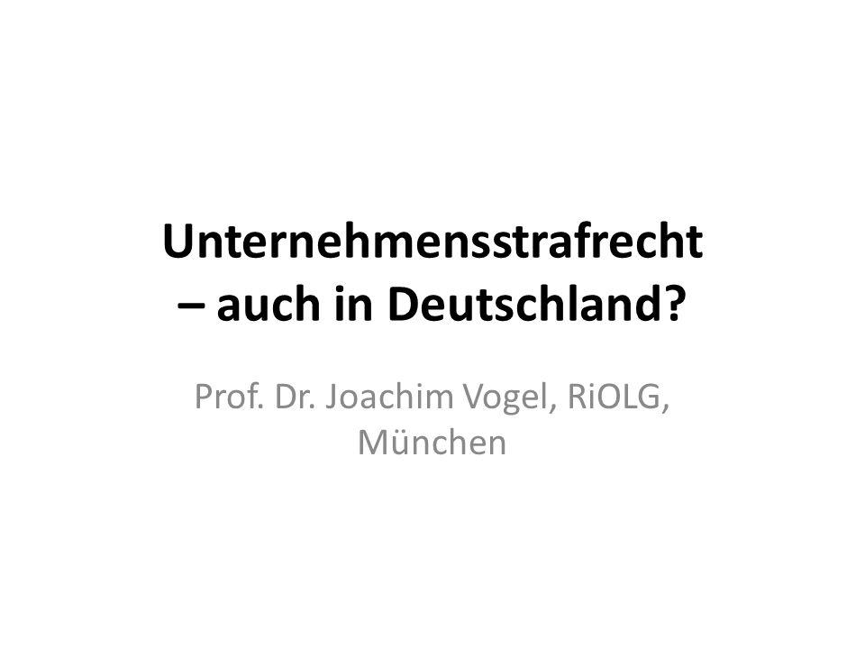 Unternehmensstrafrecht – auch in Deutschland