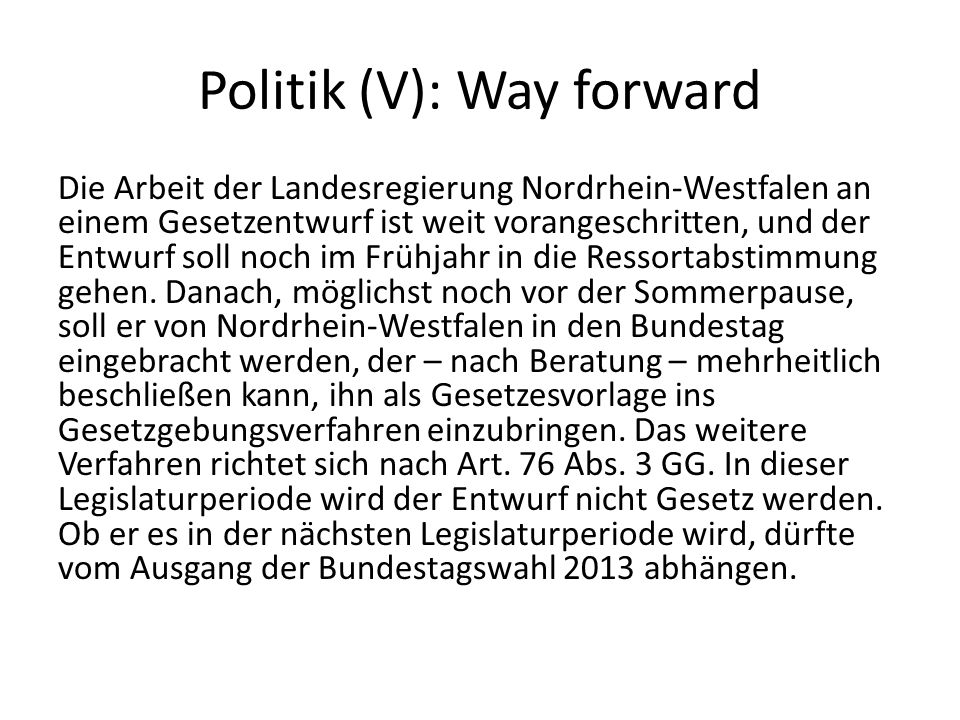 Politik (V): Way forward