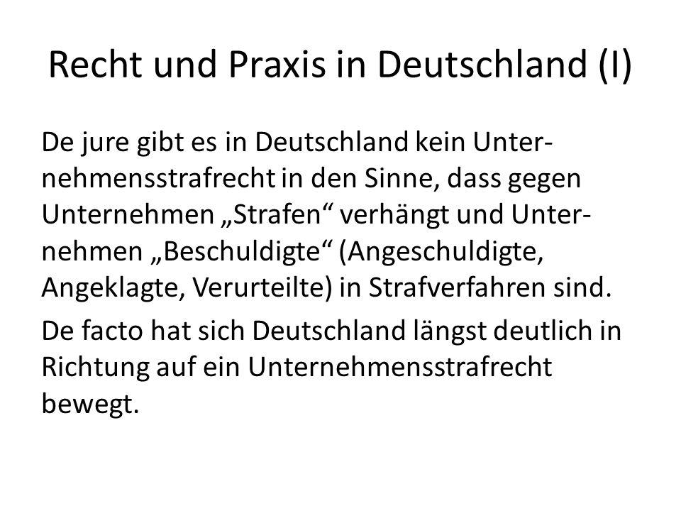 Recht und Praxis in Deutschland (I)