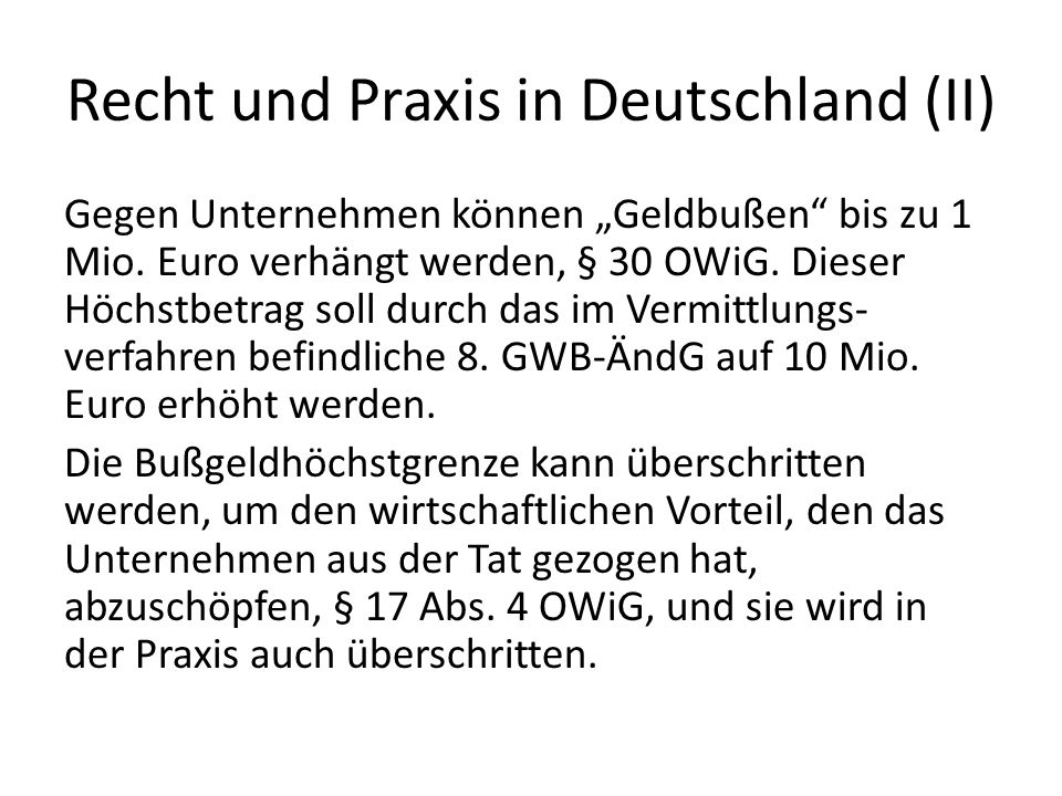 Recht und Praxis in Deutschland (II)