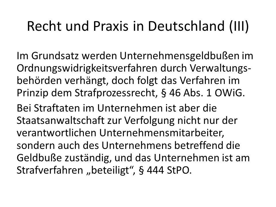 Recht und Praxis in Deutschland (III)