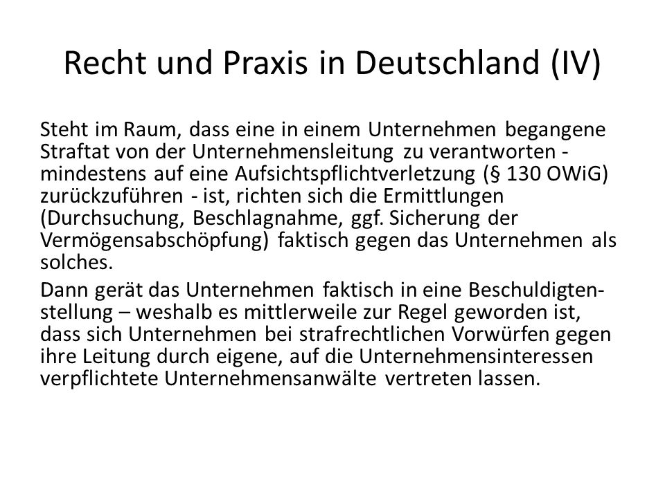 Recht und Praxis in Deutschland (IV)