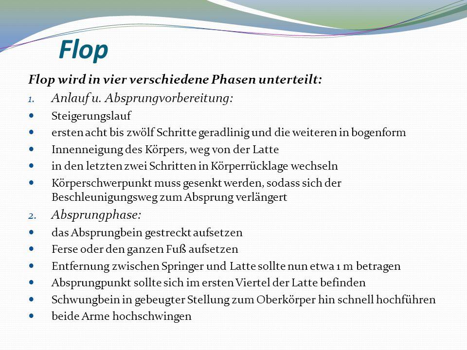Flop Flop wird in vier verschiedene Phasen unterteilt: