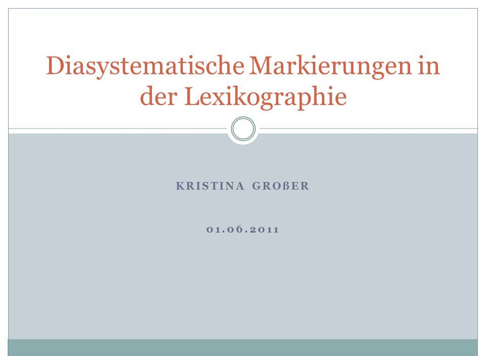 Diasystematische Markierungen in der Lexikographie
