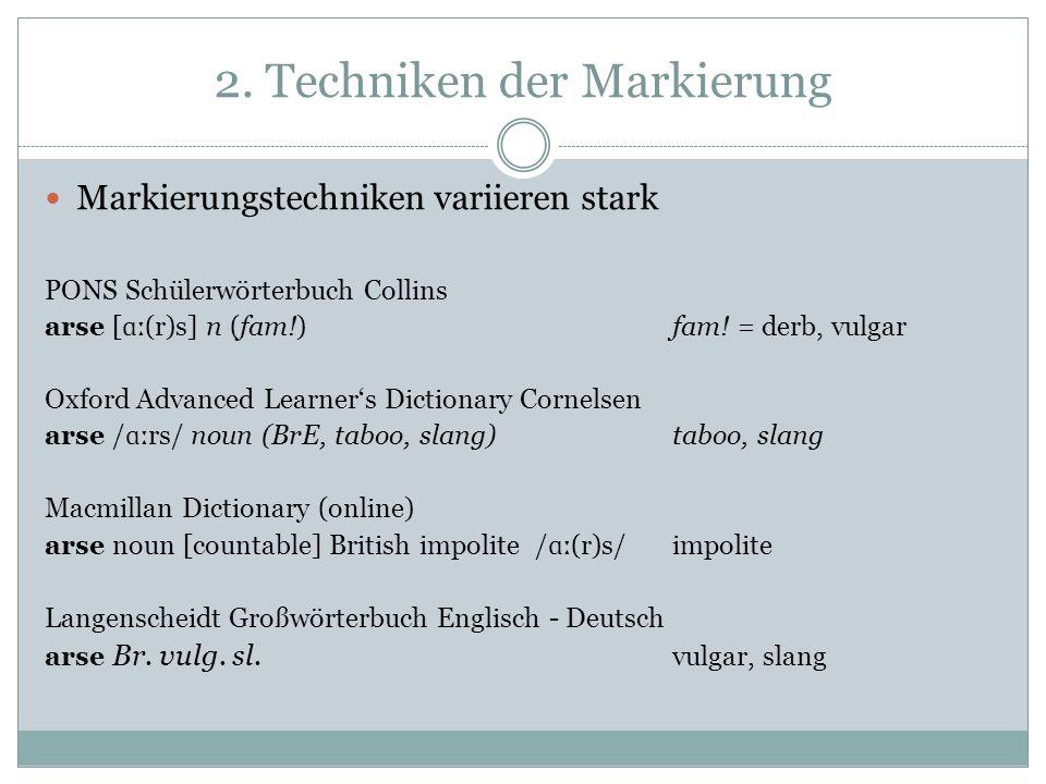 2. Techniken der Markierung