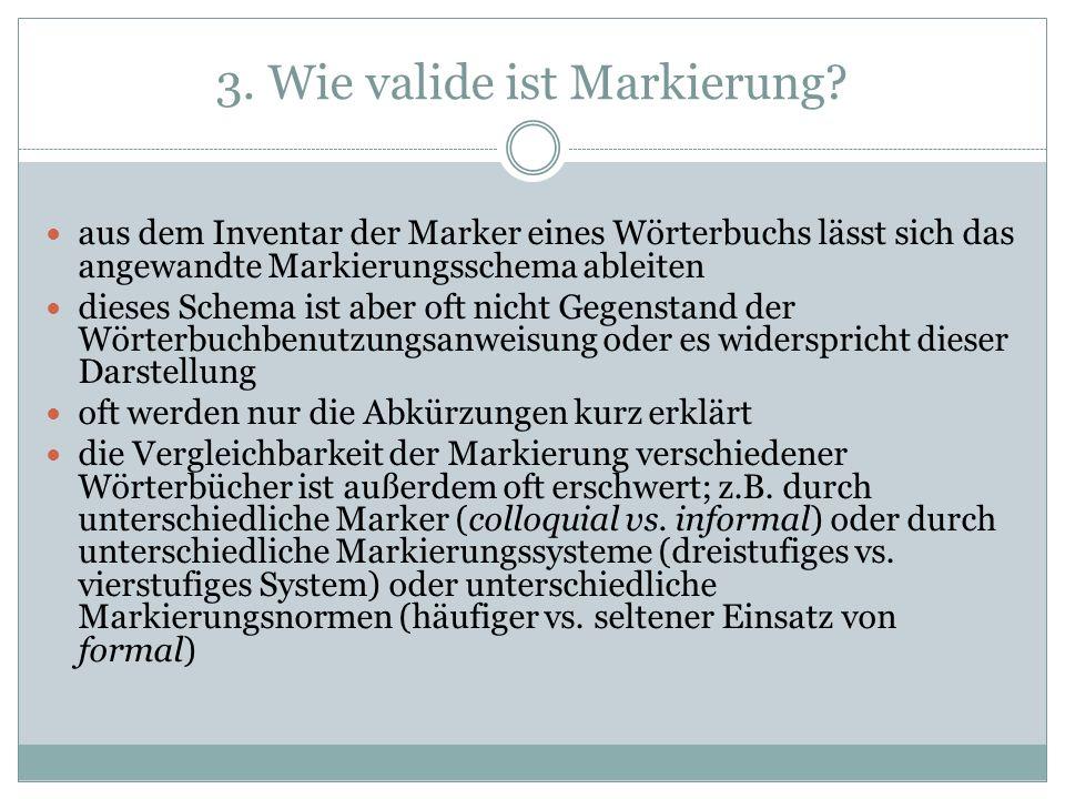 3. Wie valide ist Markierung