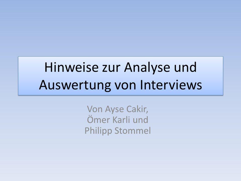 Hinweise zur Analyse und Auswertung von Interviews