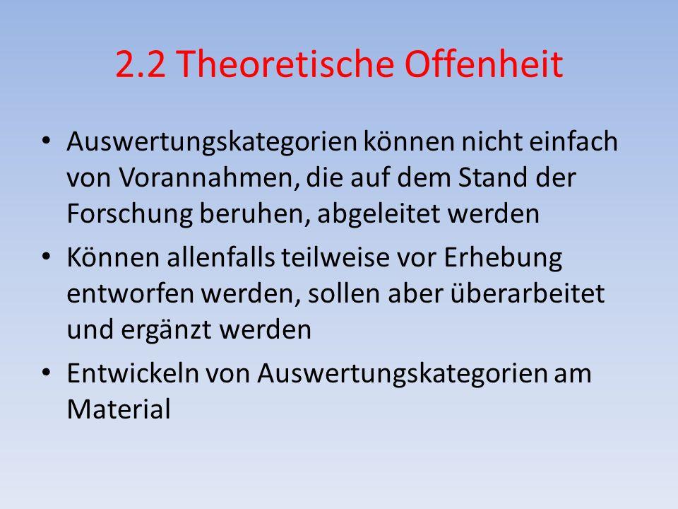 2.2 Theoretische Offenheit