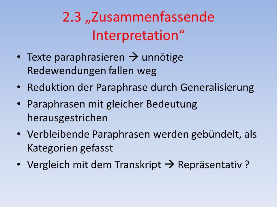 """2.3 """"Zusammenfassende Interpretation"""